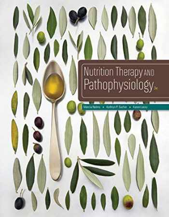 9781305111967-1305111966-Nutrition Therapy and Pathophysiology