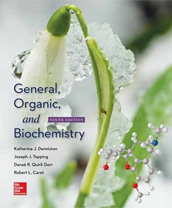 9780078021541-0078021545-General, Organic, and Biochemistry