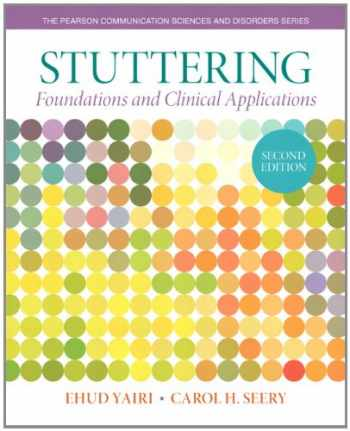 9780133352047-0133352048-Stuttering: Foundations and Clinical Applications (2nd Edition) (Pearson Communication Sciences and Disorders)