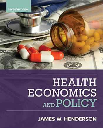 9781337106757-1337106755-Health Economics and Policy (MindTap Course List)