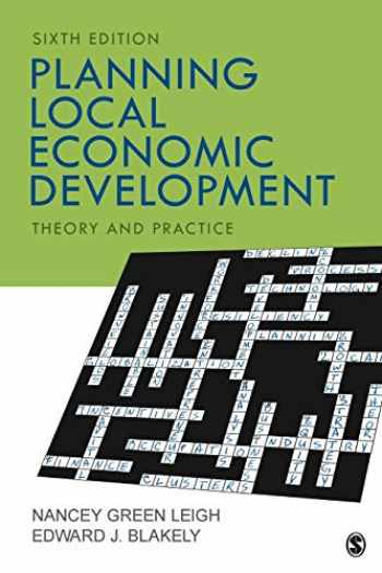 9781506363998-1506363997-Planning Local Economic Development: Theory and Practice (NULL)
