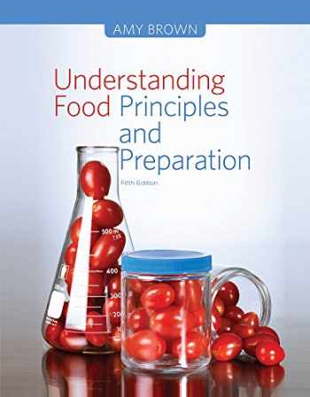9781133607151-1133607152-Understanding Food: Principles and Preparation