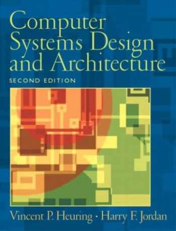 9780130484406-0130484407-Computer Systems Design and Architecture (2nd Edition)