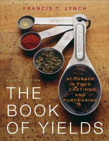 9780470197493-0470197498-The Book of Yields: Accuracy in Food Costing and Purchasing