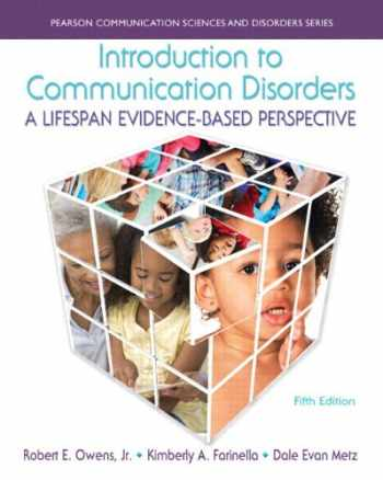 9780133783711-0133783715-Introduction to Communication Disorders: A Lifespan Evidence-Based Perspective with Enhanced Pearson eText -- Access Card Package (5th Edition) (Pearson Comunication Sciences and Disorders)