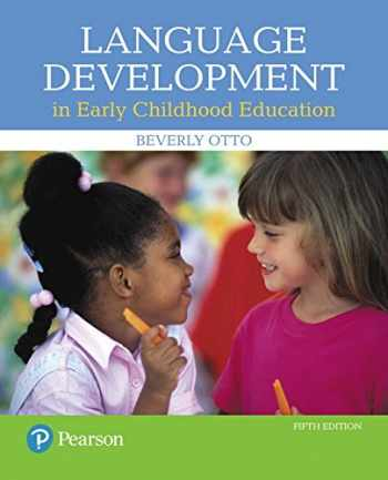 9780134552620-0134552628-Language Development in Early Childhood Education