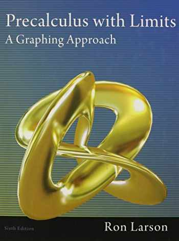 9781111427641-111142764X-Precalculus with Limits: A Graphing Approach
