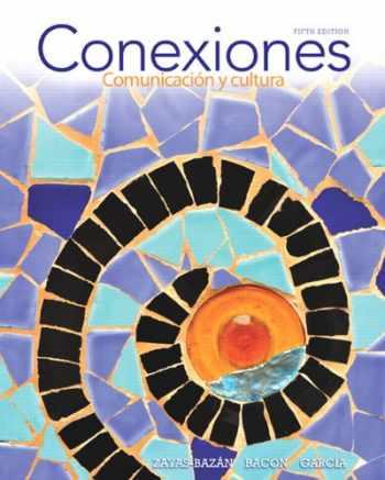 9780205886975-0205886973-Conexiones: Comunicación y cultura (5th Edition) (Myspanishlab)