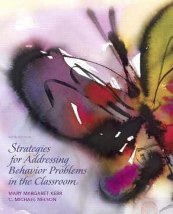 9780136045243-0136045243-Strategies for Addressing Behavior Problems in the Classroom (6th Edition)