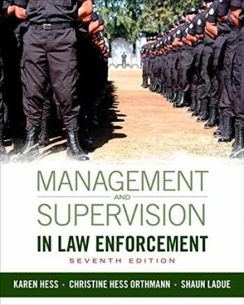 9781285447926-1285447921-Management and Supervision in Law Enforcement