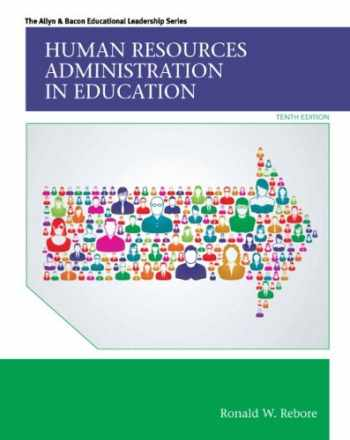 9780133351934-0133351939-Human Resources Administration in Education (10th Edition) (Allyn & Bacon Educational Leadership)