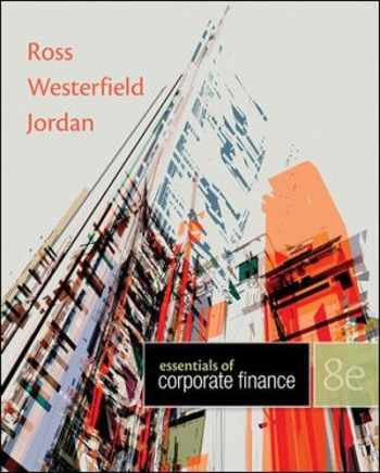9780078034756-0078034752-Essentials of Corporate Finance, 8th Edition - standalone book