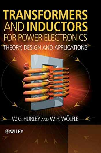 9781119950578-1119950570-Transformers and Inductors for Power Electronics: Theory, Design and Applications