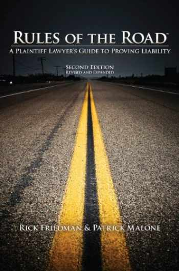 9781934833179-1934833177-Rules of the Road A Plaintiff Lawyer's Guide to Proving Liability
