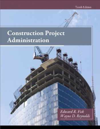 9780132866736-0132866730-Construction Project Administration (10th Edition)
