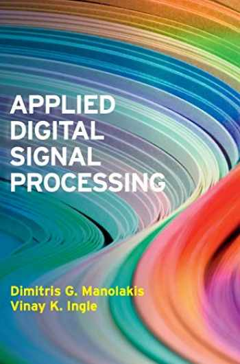 9780521110020-0521110025-Applied Digital Signal Processing: Theory and Practice