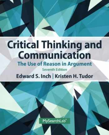 9780205925773-0205925774-Critical Thinking and Communication: The Use of Reason in Argument (7th Edition)