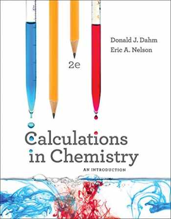 9780393614367-0393614360-Calculations in Chemistry: An Introduction (Second Edition)