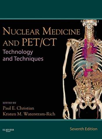 9780323071925-0323071929-Nuclear Medicine and PET/CT: Technology and Techniques, 7e