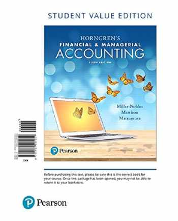 9780134642857-0134642856-Horngren's Financial & Managerial Accounting, Student Value Edition Plus MyAccountingLab with Pearson eText -- Access Card Package (6th Edition)