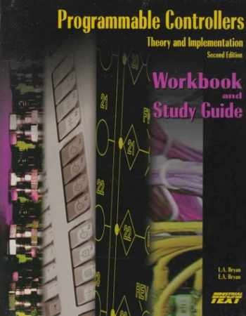 9780944107331-0944107338-Programmable Controllers: Workbook and Study Guide