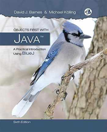 9780134477367-0134477367-Objects First with Java: A Practical Introduction Using BlueJ (6th Edition)
