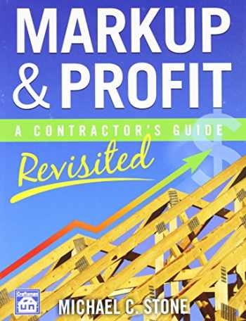 9781572182714-1572182717-Markup & Profit: A Contractor's Guide, Revisited
