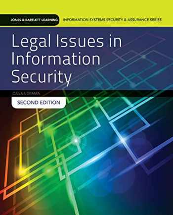 9781284054743-1284054748-Legal Issues In Information Security (Jones & Bartlett Learning Information Systems Security & Assurance Series)