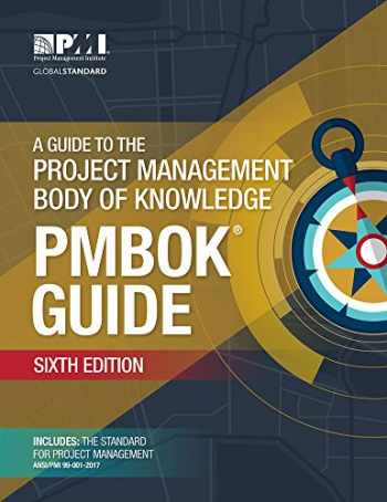 9781628251845-1628251840-A Guide to the Project Management Body of Knowledge (PMBOK® Guide)-Sixth Edition