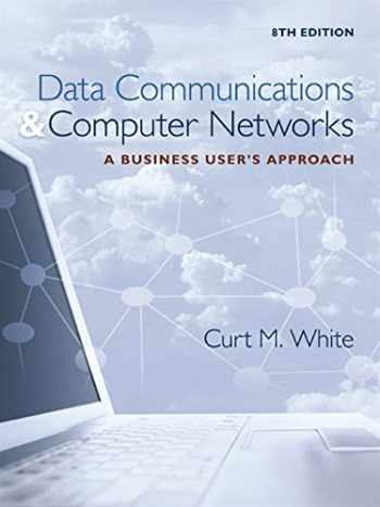 9781305116634-1305116631-Data Communications and Computer Networks: A Business User's Approach