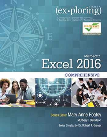 9780134479446-0134479440-Exploring Microsoft Office Excel 2016 Comprehensive (Book Only, No MyITLab Included) (Exploring for Office 2016 Series)