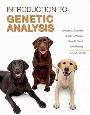 9781464109485-1464109486-Introduction to Genetic Analysis