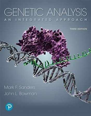 9780134605173-0134605179-Genetic Analysis: An Integrated Approach (3rd Edition)