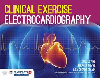 9781284034202-1284034208-Clinical Exercise Electrocardiography