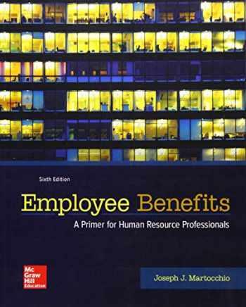 9781259712289-1259712281-Employee Benefits