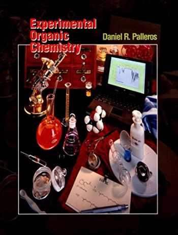 9780471282501-0471282502-Experimental Organic Chemistry