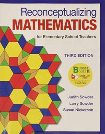 9781319039455-1319039456-Loose-leaf Version for Reconceptualizing Mathematics & LaunchPad for Sowder's Reconceptualizing Mathematics (Twenty-four Month Access)