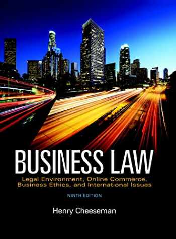 9780134004006-0134004000-Business Law: Legal Environment, Online Commerce, Business Ethics, and International Issues (9th Edition)