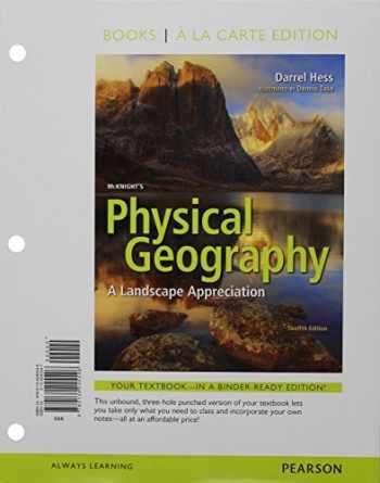 9780134245546-0134245547-McKnight's Physical Geography: A Landscape Appreciation, Books a la Carte Edition (12th Edition)