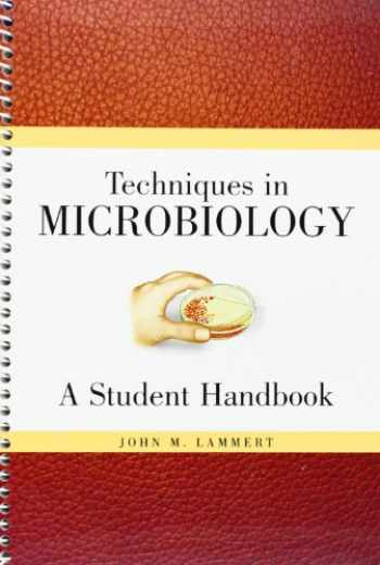 9780132240116-0132240114-Techniques in Microbiology: A Student Handbook