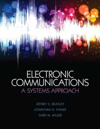 9780132988636-0132988631-Electronic Communications: A System Approach