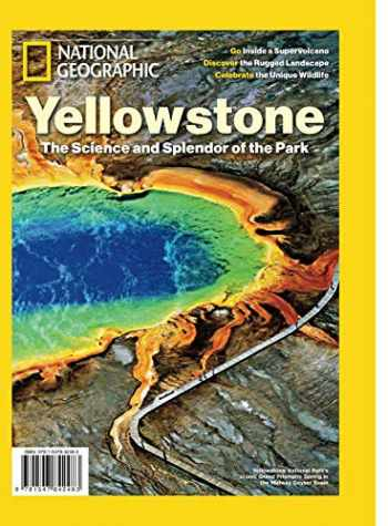 Sell, Buy or Rent National Geographic Yellowstone: The Science and t