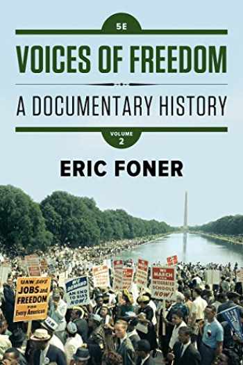 9780393614503-0393614506-Voices of Freedom: A Documentary History (Fifth Edition)  (Vol. Volume 2)