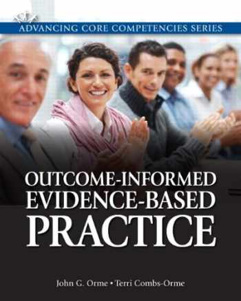 9780205816286-0205816282-Outcome-Informed Evidence-Based Practice (Advancing Core Competencies)