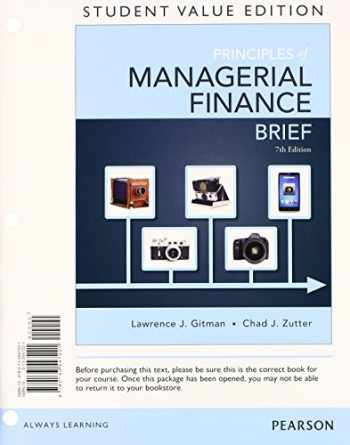 9780133740882-0133740889-Principles of Managerial Finance, Brief, Student Value Edition Plus NEW MyFinanceLab with Pearson eText -- Access Card (7th Edition)
