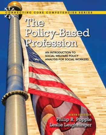 9780205920167-0205920160-The Policy-Based Profession: An Introduction to Social Welfare Policy Analysis for Social Workers (6th Edition)