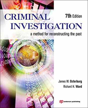 9781455731381-1455731382-Criminal Investigation: A Method for Reconstructing the Past