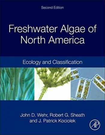 9780123858764-0123858763-Freshwater Algae of North America: Ecology and Classification (Aquatic Ecology)