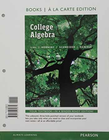 9780134309675-0134309677-College Algebra, Books a la Carte Edition plus MyMathLab with Pearson eText -- Access Card Package (12th Edition)
