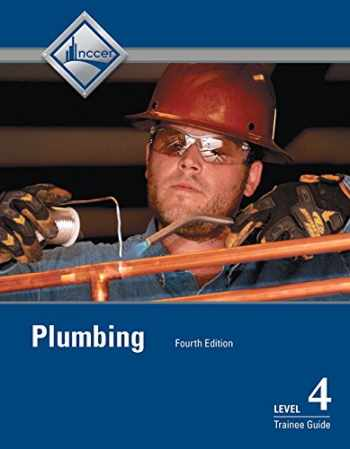 9780133824223-0133824225-Plumbing Level 4 Trainee Guide (4th Edition)